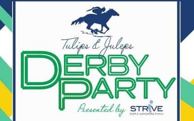 4th Annual Tulips & Juleps 'Derby Party' to Benefit STRiVE
