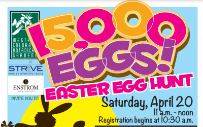 The 2019 STRiVE – Enstrom's – Westen Colorado Botanical Garden's Easter Egg Hunt April 20th